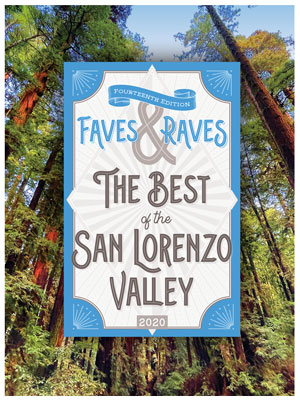 faves and raves, san lorenzo valley california